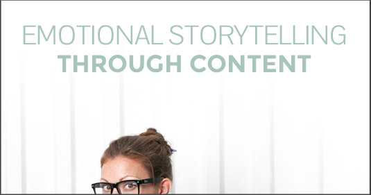 emotional storytelling with content